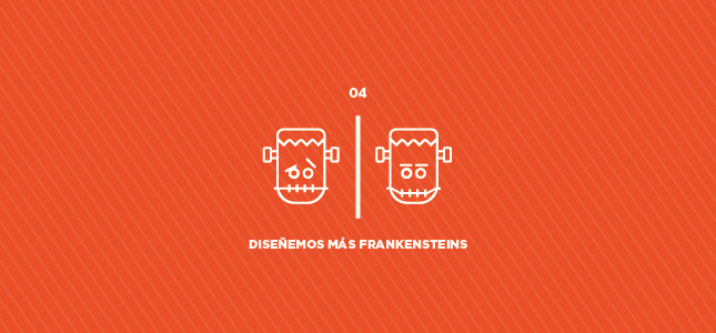 Diseñemos más Frankensteins