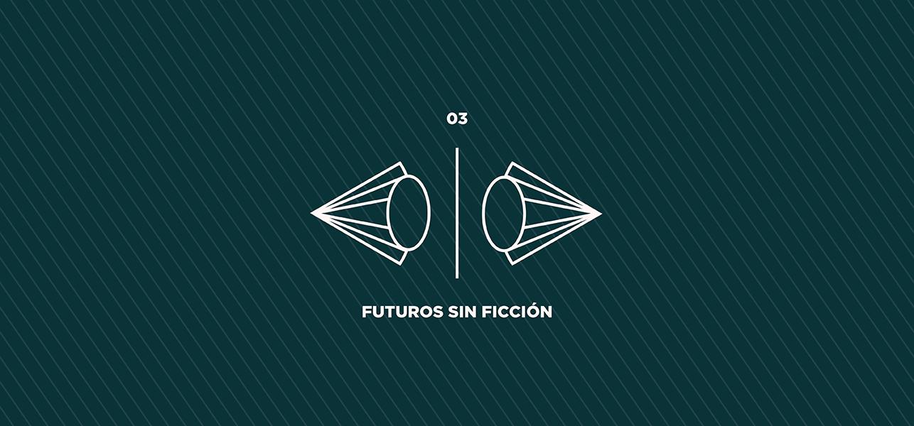 Futuros sin ficción
